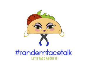 Random Taco Talk Logo and Tagline. Let's Taco About It.
